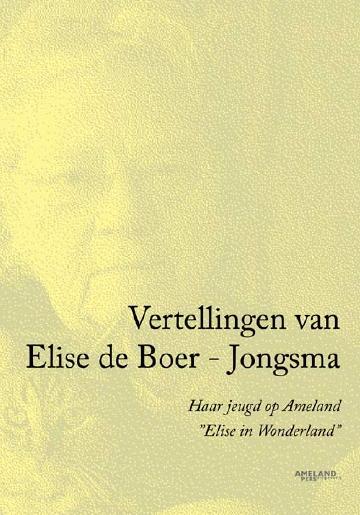 Vertellingen van Elise de Boer - Jongsma